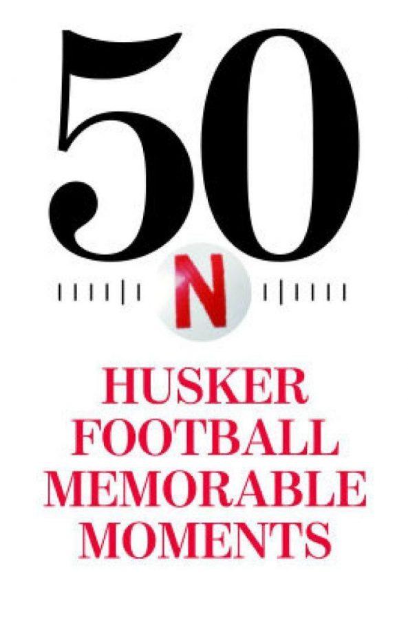50 Memorable Husker football moments